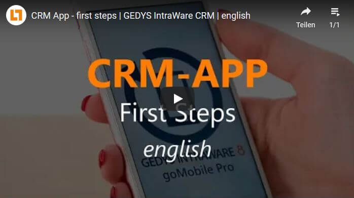Video: CRM App - first steps | GEDYS IntraWare CRM | english