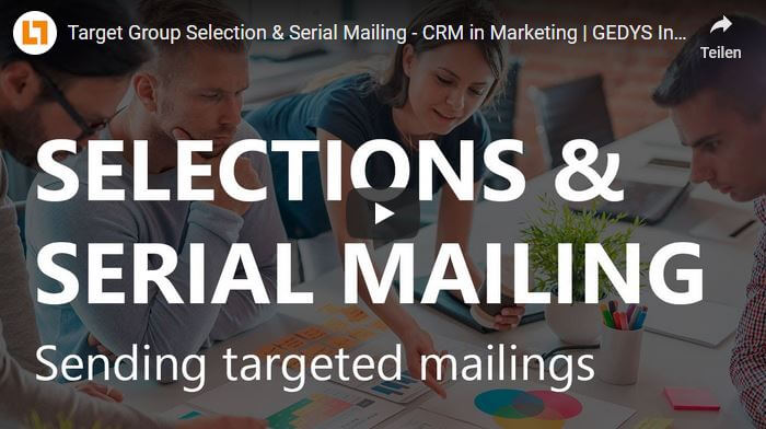 Video: Target Group Selection & Serial Mailing - CRM in Marketing | GEDYS IntraWare CRM